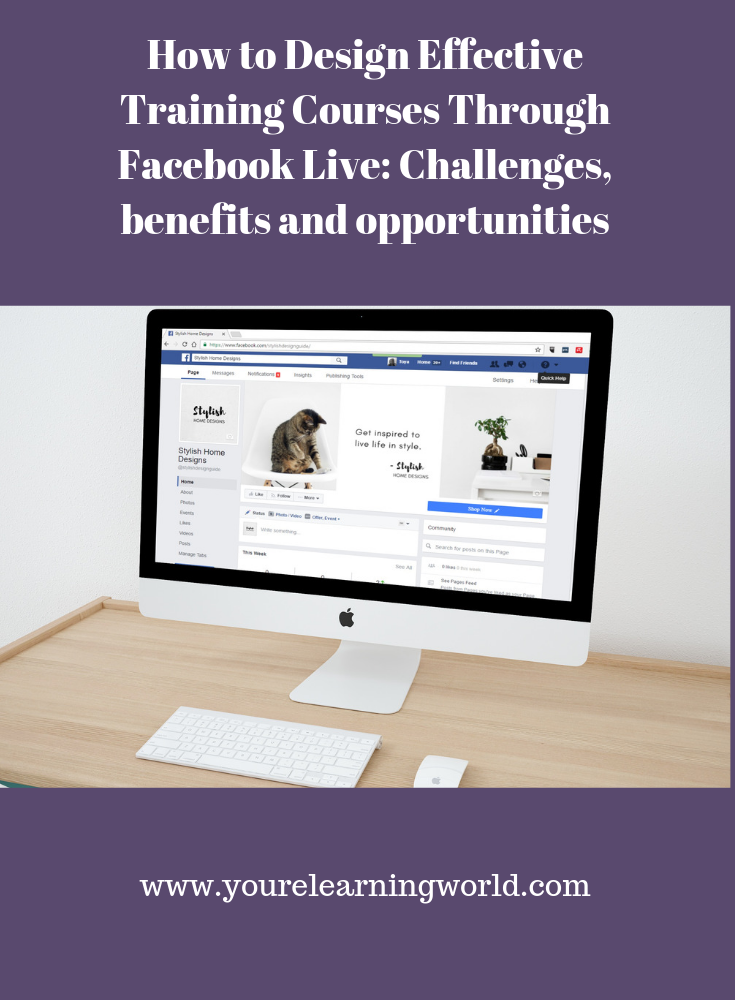 How to Design Effective Training Courses Through Facebook Live