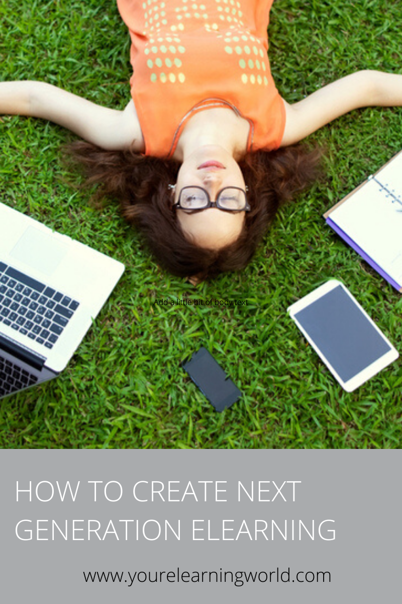 How To Create Next Generation ELearning