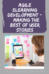 Agile ELearning Development : Making the best of user stories