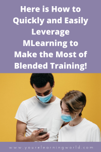 mLearning and blended learning