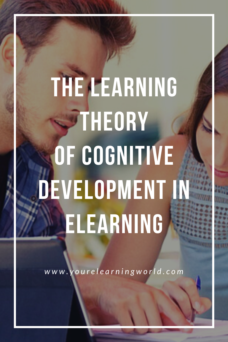 The Learning Theory Of Cognitive Development In eLearning
