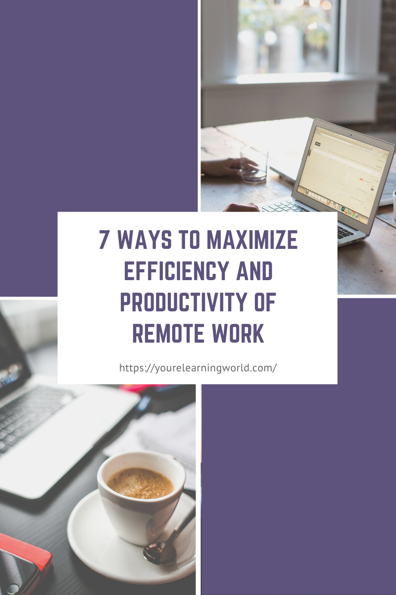 Maximize Efficiency and Productivity of Remote Work