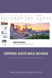 iSpring Suite Max Review