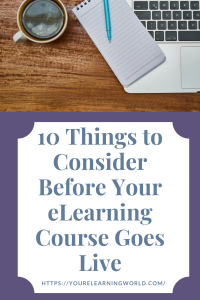 10 things to consider before your course goes live